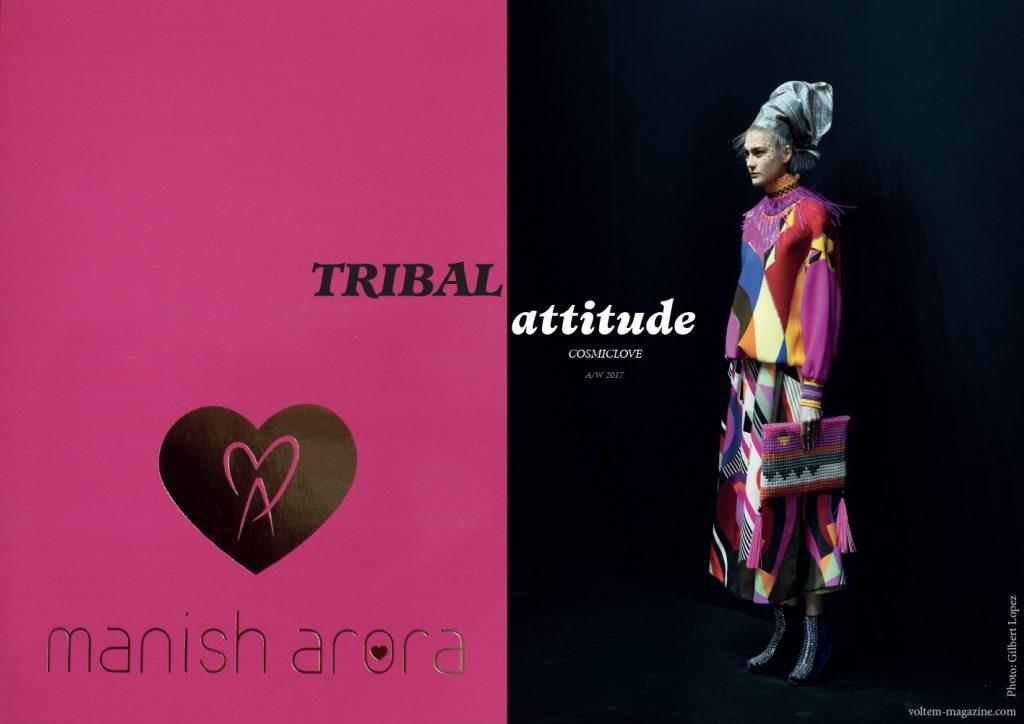 TRIBAL ATTITUDE: MANISH ARORA COSMICLOVE A/W 2017/18