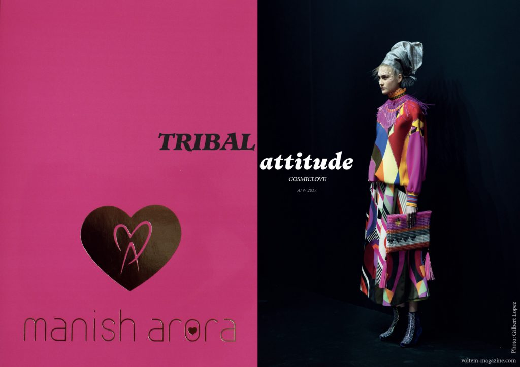TRIBAL ATTITUDE: MANISH ARORA COSMICLOVE A/H 2017/18